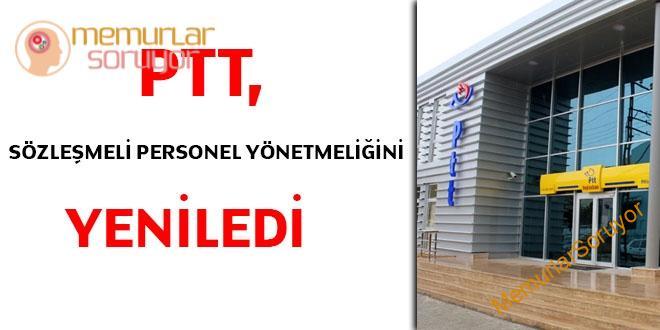 PTT, Sözleşmeli Personel Yönetmeliğini yeniledi